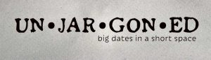 Un•jar•gon•ed Dates Quiz