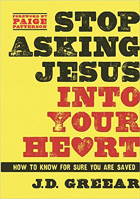 Book of the Month for July and August | Stop Asking Jesus Into Your Heart