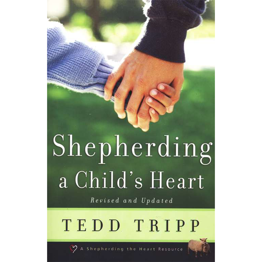 Book of the Month—Shepherding a Child's Heart