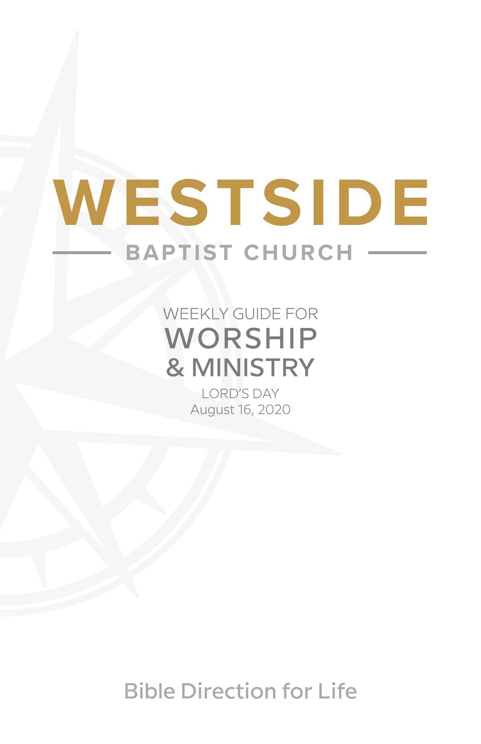 Weekly Guide for Worship and Ministry — August 16